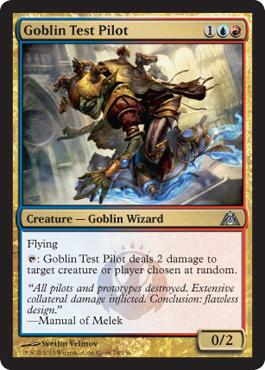 [[DGM]] Goblin Test Pilot: worst card in the set? - New ... Planeswalker Arena