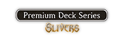 Premium Deck Series: Slivers Logo